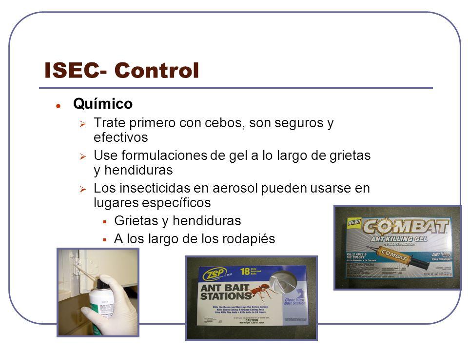 ISEC- Control Químico Trate primero con cebos, son seguros y efectivos