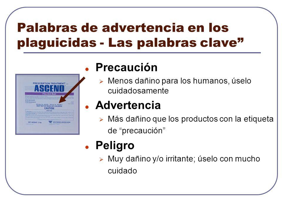 Palabras de advertencia en los plaguicidas - Las palabras clave