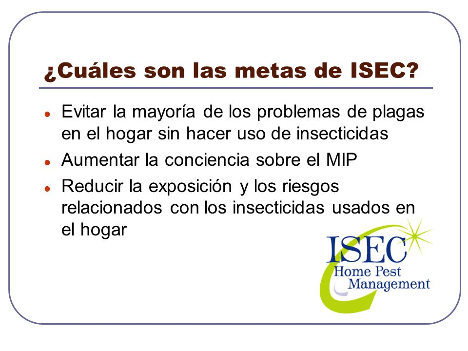 ¿Cuáles son las metas de ISEC