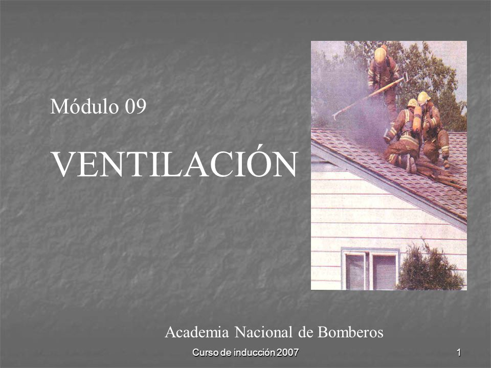 VENTILACIÓN Módulo 09 Academia Nacional de Bomberos