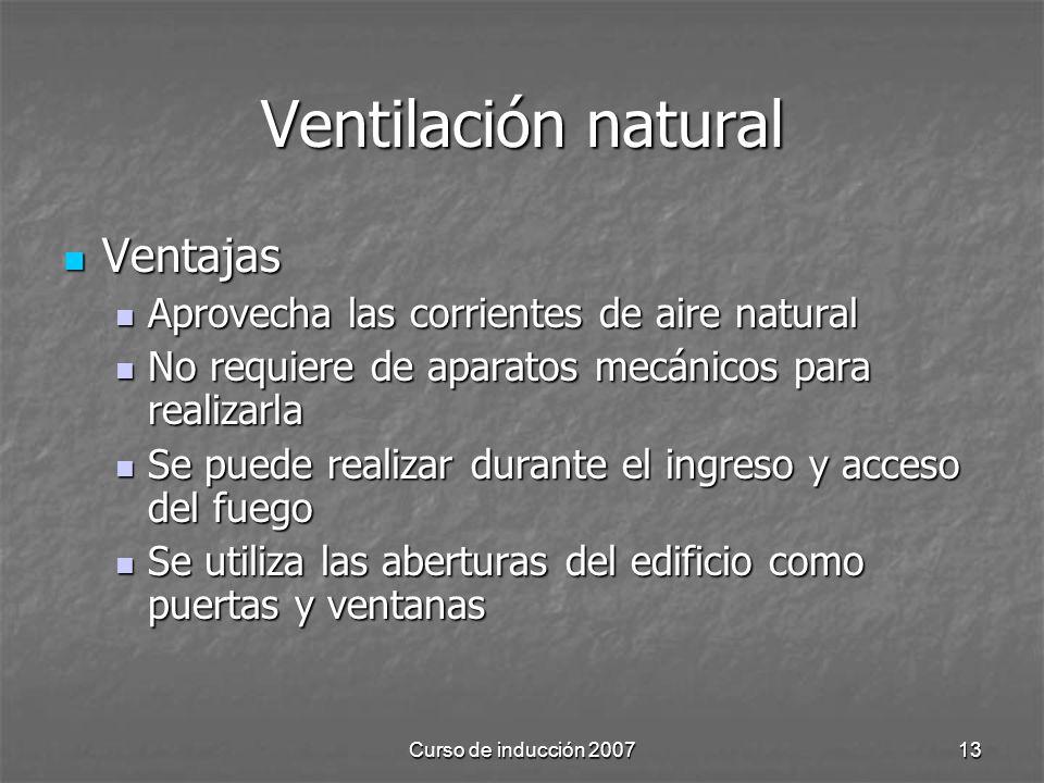 Ventilación natural Ventajas Aprovecha las corrientes de aire natural