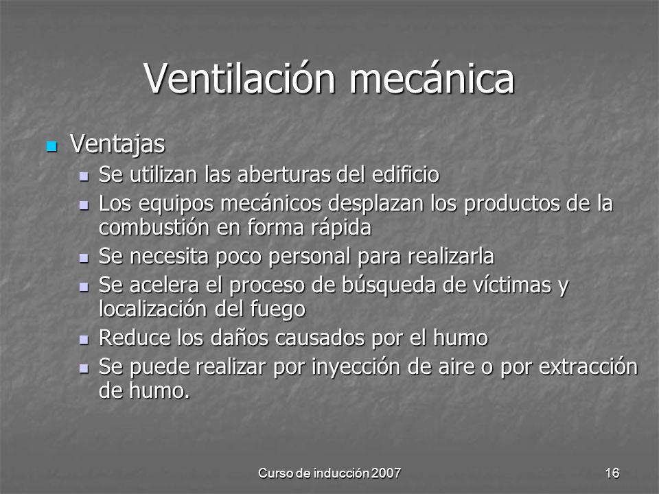 Ventilación mecánica Ventajas Se utilizan las aberturas del edificio