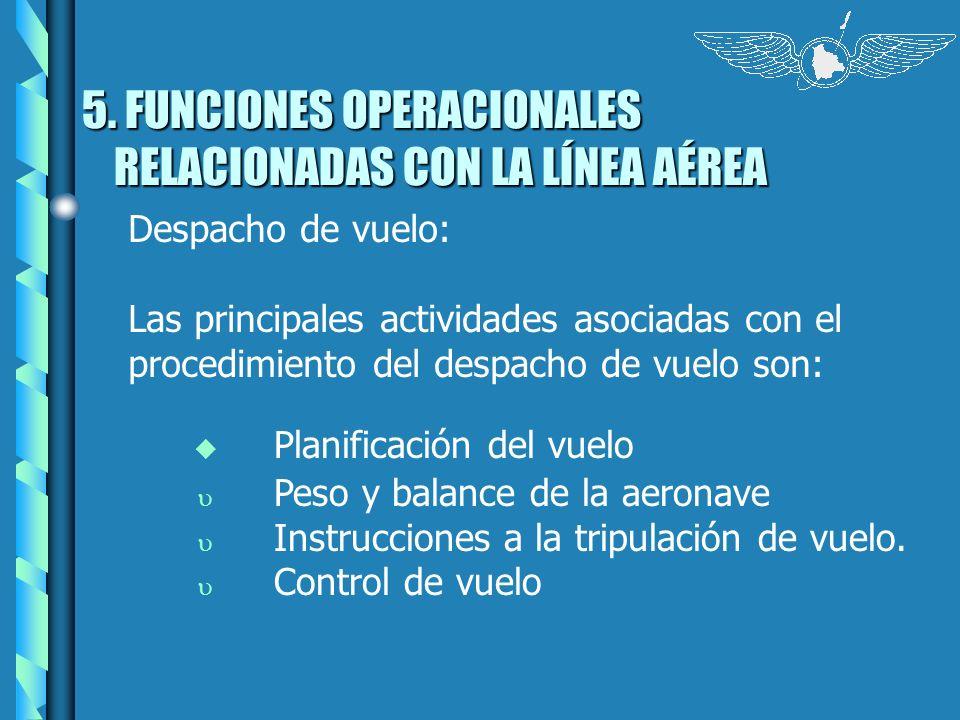5. FUNCIONES OPERACIONALES RELACIONADAS CON LA LÍNEA AÉREA