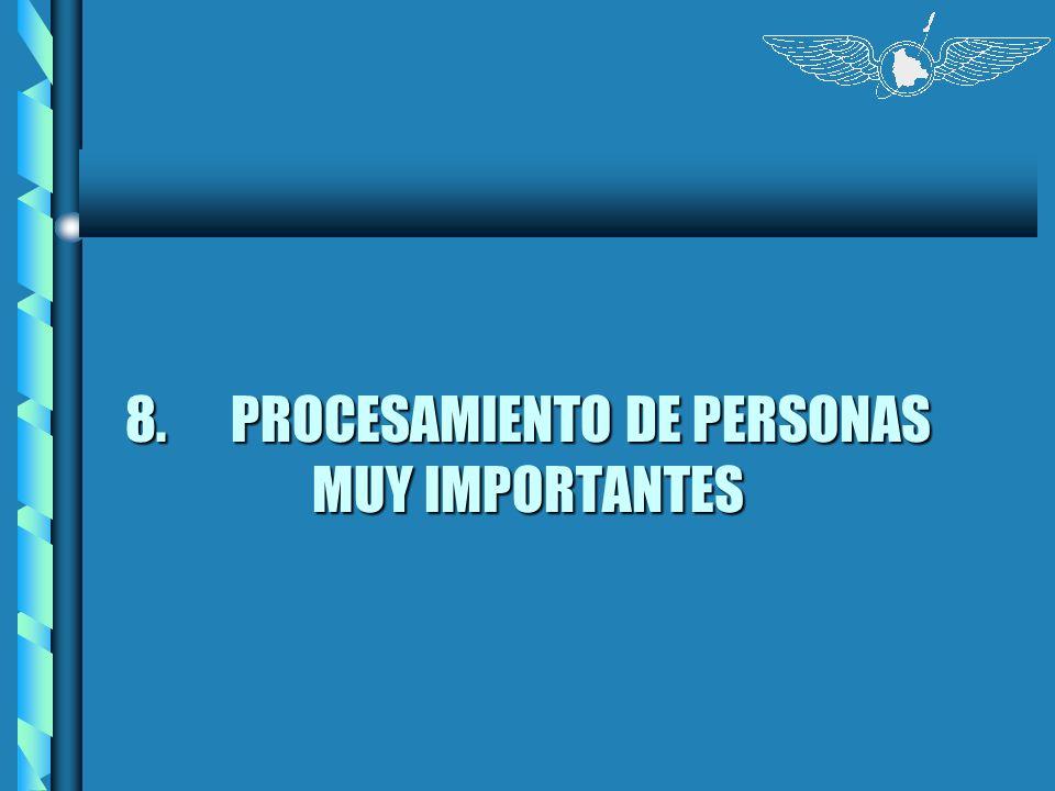 8. PROCESAMIENTO DE PERSONAS MUY IMPORTANTES