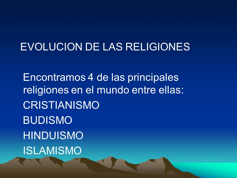 EVOLUCION DE LAS RELIGIONES
