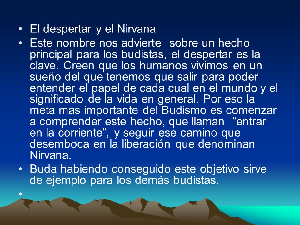 El despertar y el Nirvana