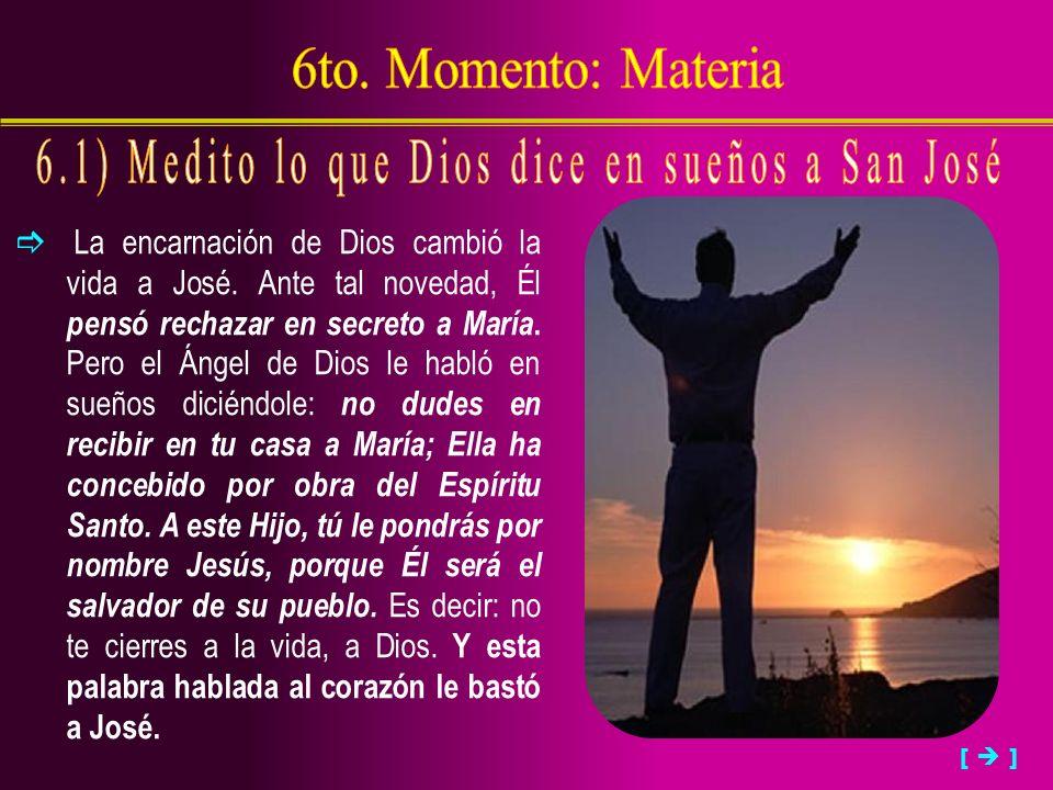 6.1) Medito lo que Dios dice en sueños a San José