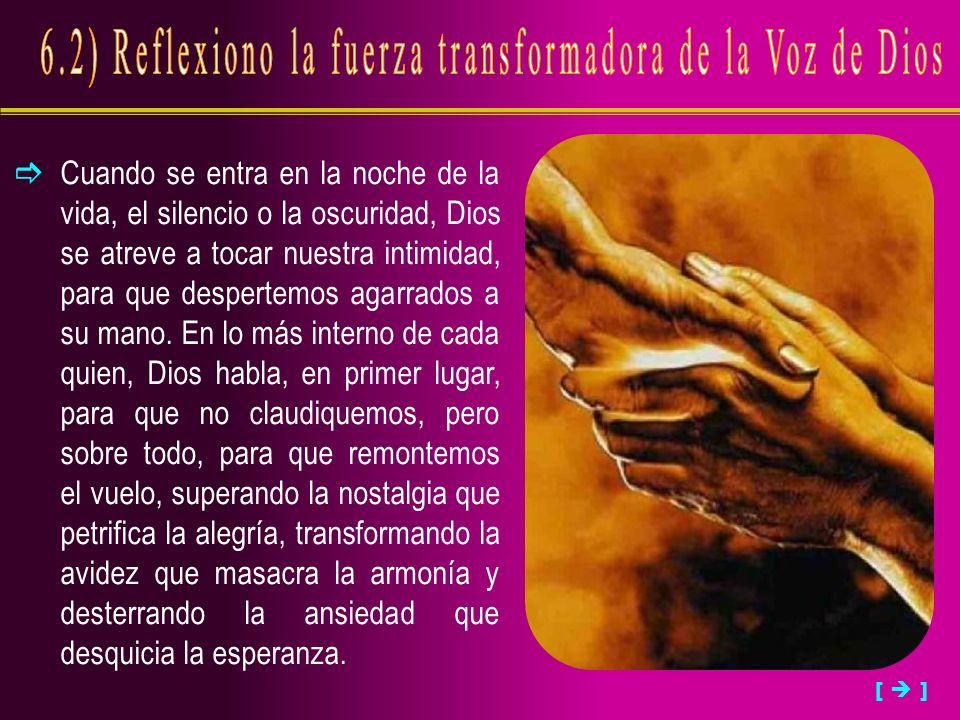 6.2) Reflexiono la fuerza transformadora de la Voz de Dios