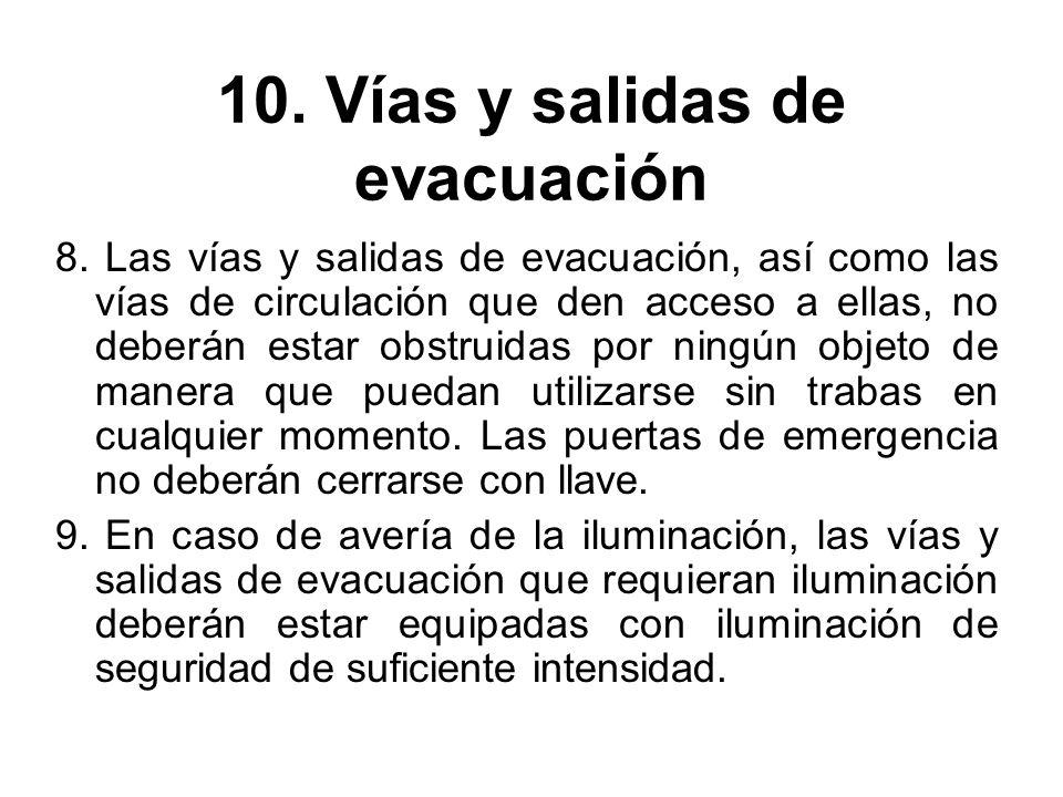 10. Vías y salidas de evacuación