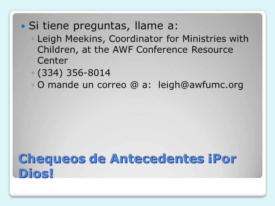 Chequeos de Antecedentes ¡Por Dios!