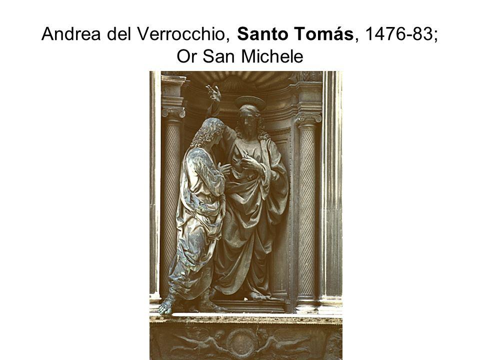Andrea del Verrocchio, Santo Tomás, 1476-83; Or San Michele