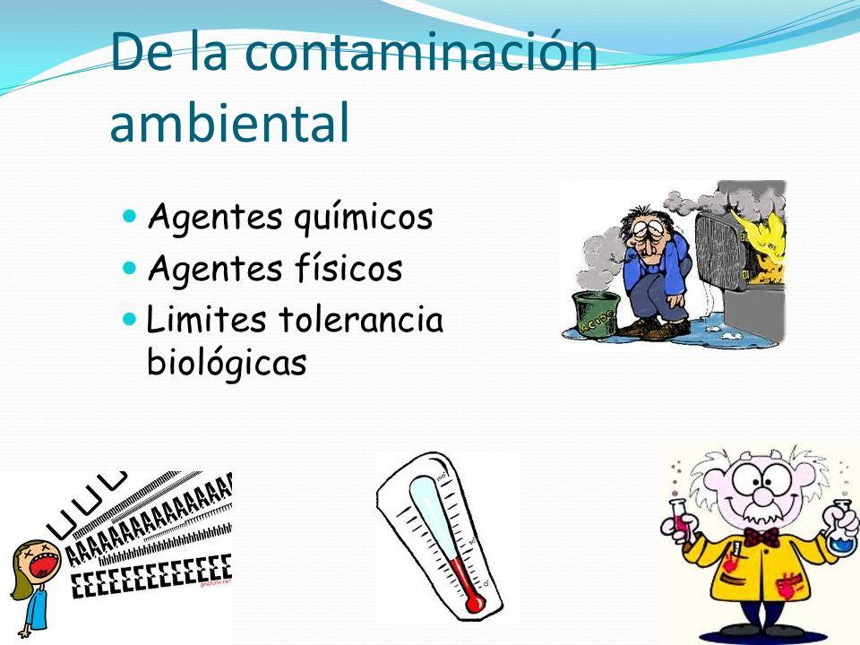 De la contaminación ambiental