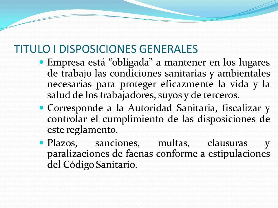 TITULO I DISPOSICIONES GENERALES