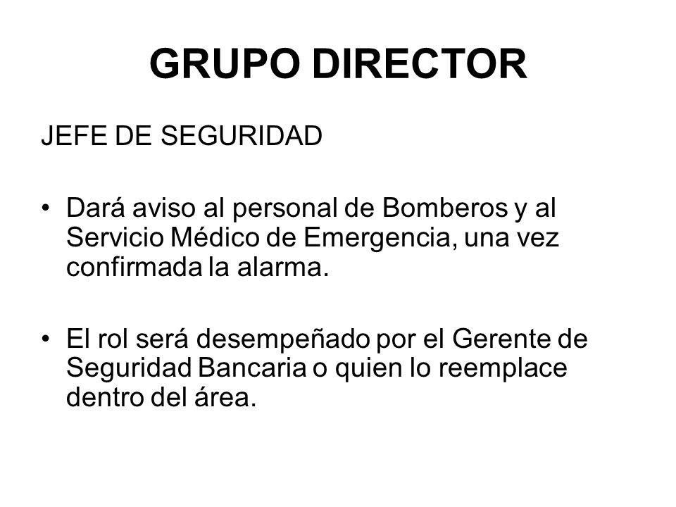 GRUPO DIRECTOR JEFE DE SEGURIDAD