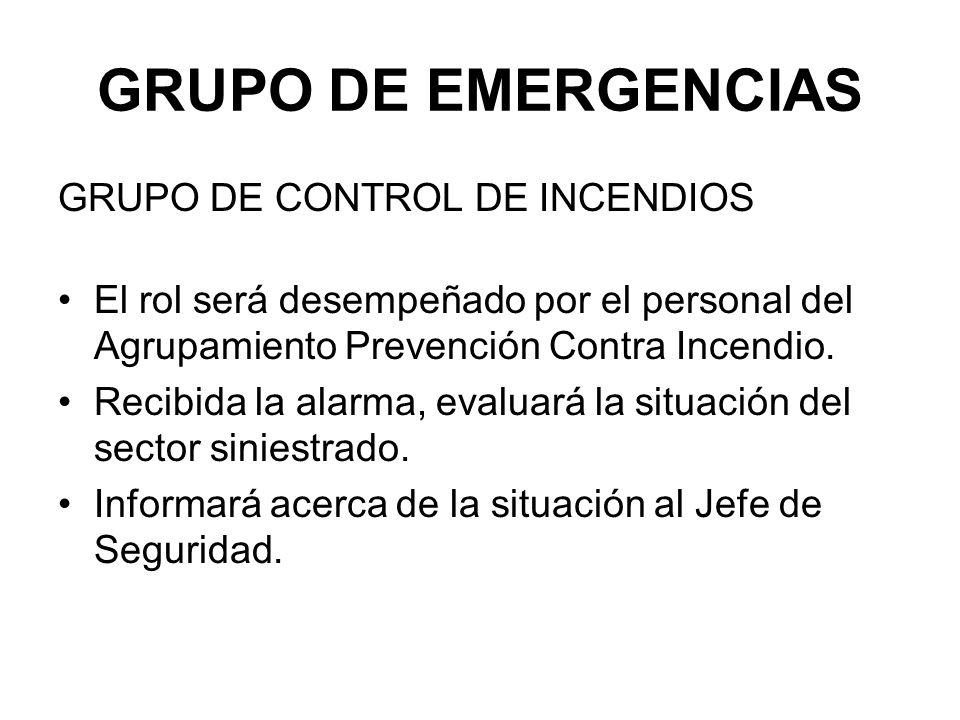 GRUPO DE EMERGENCIAS GRUPO DE CONTROL DE INCENDIOS
