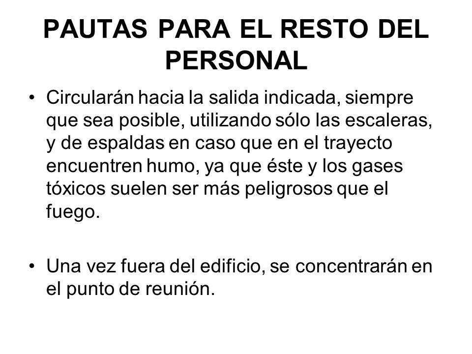 PAUTAS PARA EL RESTO DEL PERSONAL