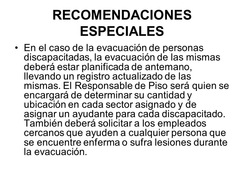 RECOMENDACIONES ESPECIALES