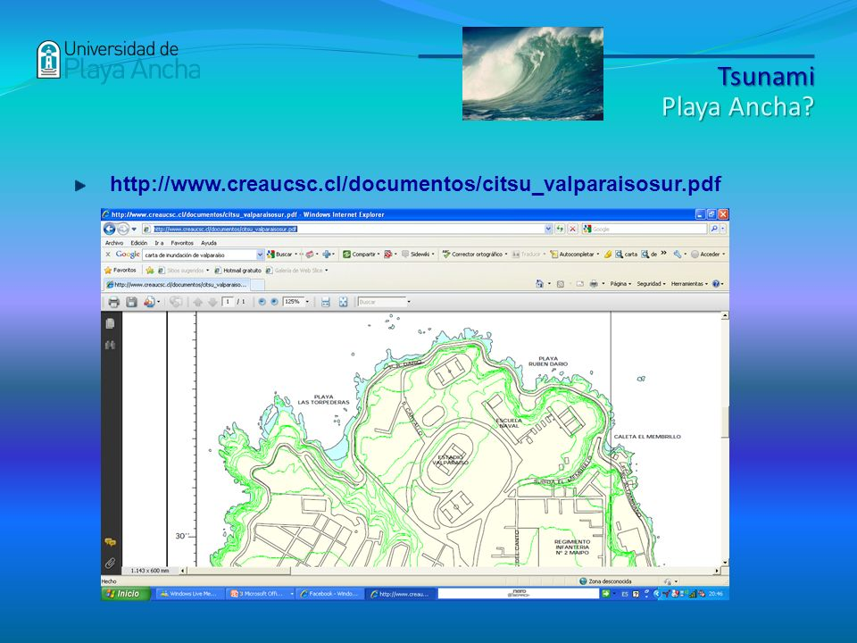 Tsunami Playa Ancha http://www.creaucsc.cl/documentos/citsu_valparaisosur.pdf