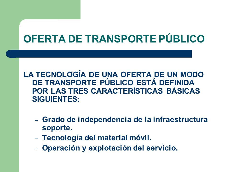 OFERTA DE TRANSPORTE PÚBLICO