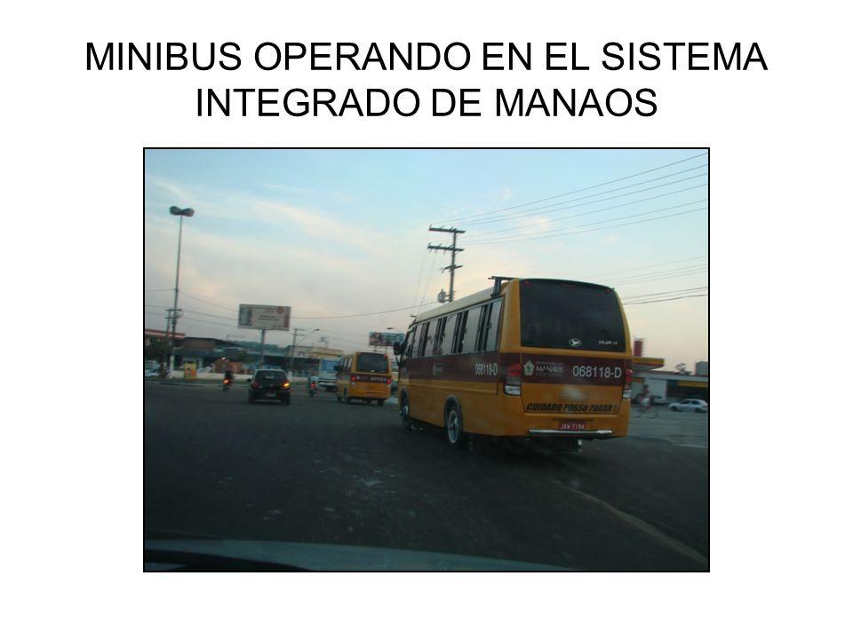 MINIBUS OPERANDO EN EL SISTEMA INTEGRADO DE MANAOS