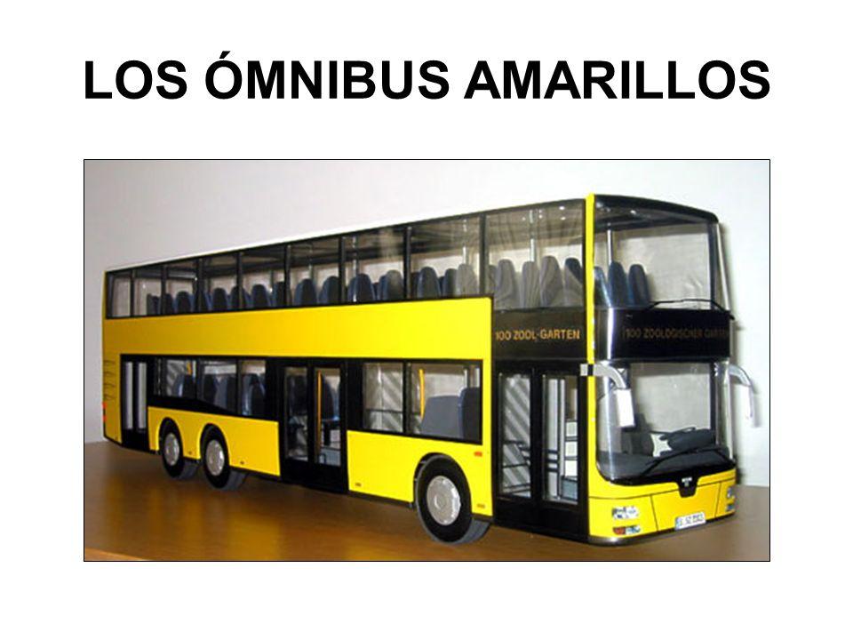 LOS ÓMNIBUS AMARILLOS