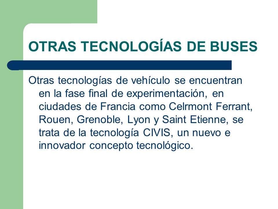 OTRAS TECNOLOGÍAS DE BUSES