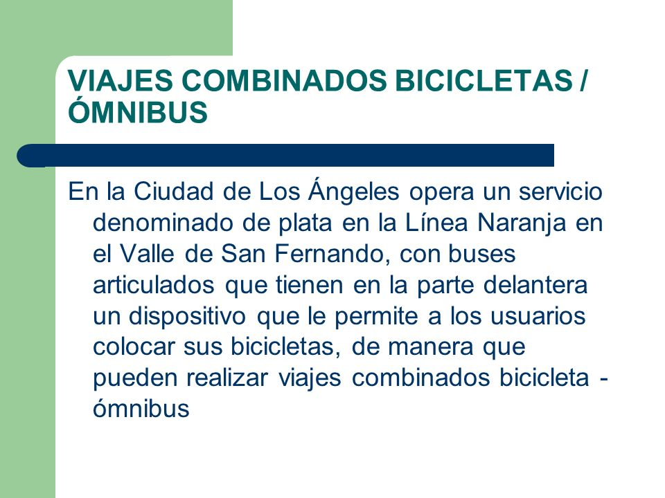 VIAJES COMBINADOS BICICLETAS / ÓMNIBUS
