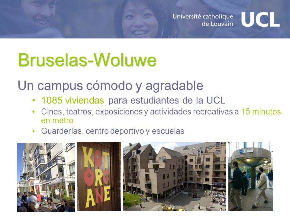 Bruselas-Woluwe Un campus cómodo y agradable