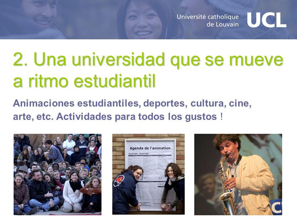 2. Una universidad que se mueve a ritmo estudiantil