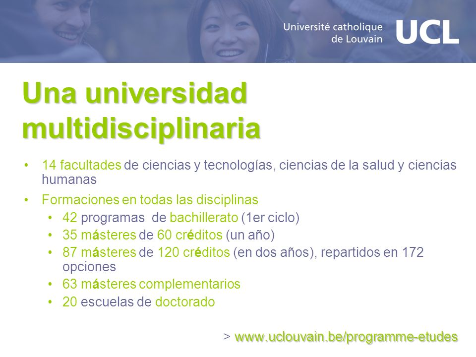 Una universidad multidisciplinaria