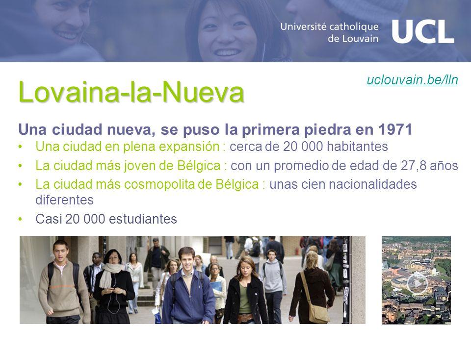 Lovaina-la-Nueva Una ciudad nueva, se puso la primera piedra en 1971