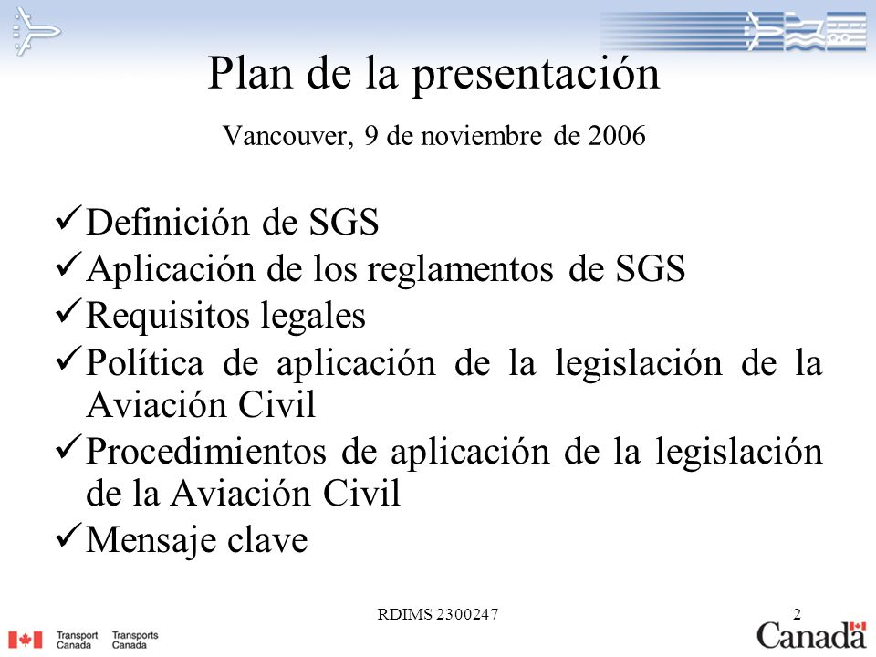 Plan de la presentación Vancouver, 9 de noviembre de 2006