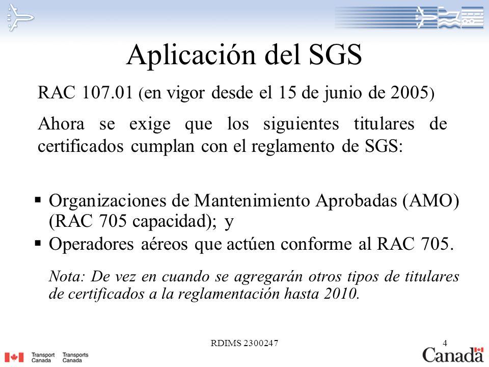 Aplicación del SGS RAC 107.01 (en vigor desde el 15 de junio de 2005)