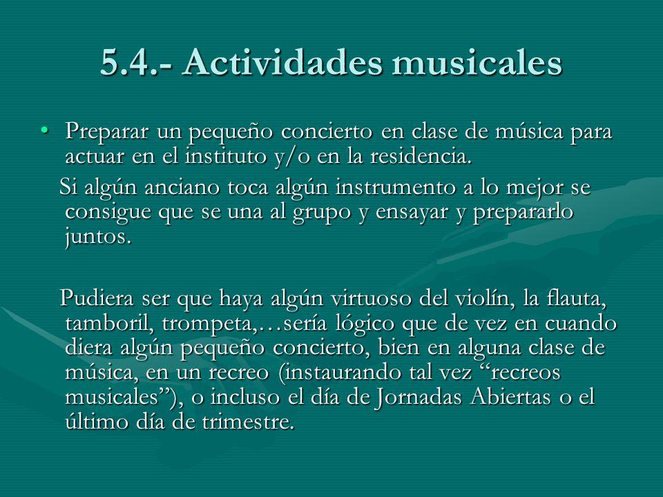 5.4.- Actividades musicales