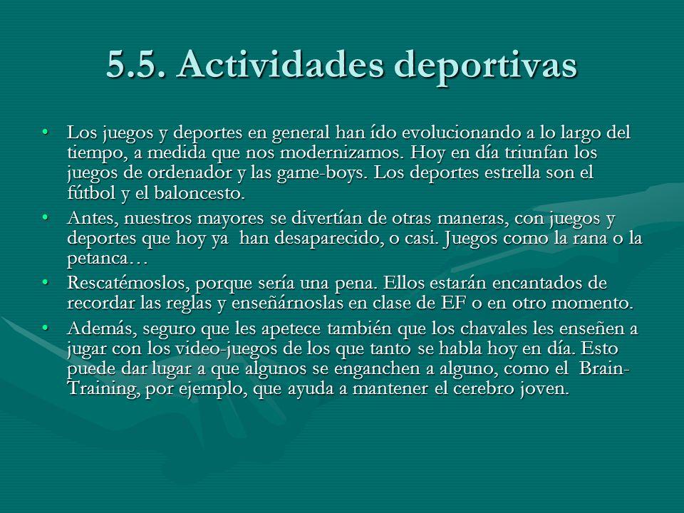5.5. Actividades deportivas