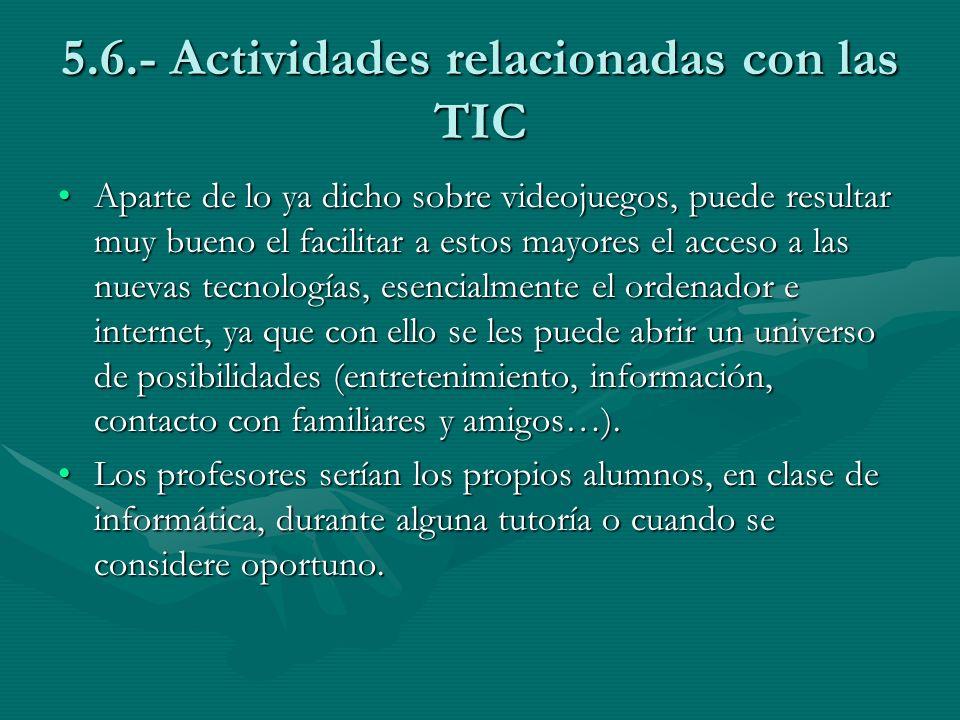5.6.- Actividades relacionadas con las TIC