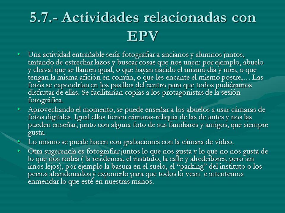 5.7.- Actividades relacionadas con EPV