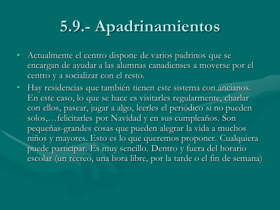 5.9.- Apadrinamientos