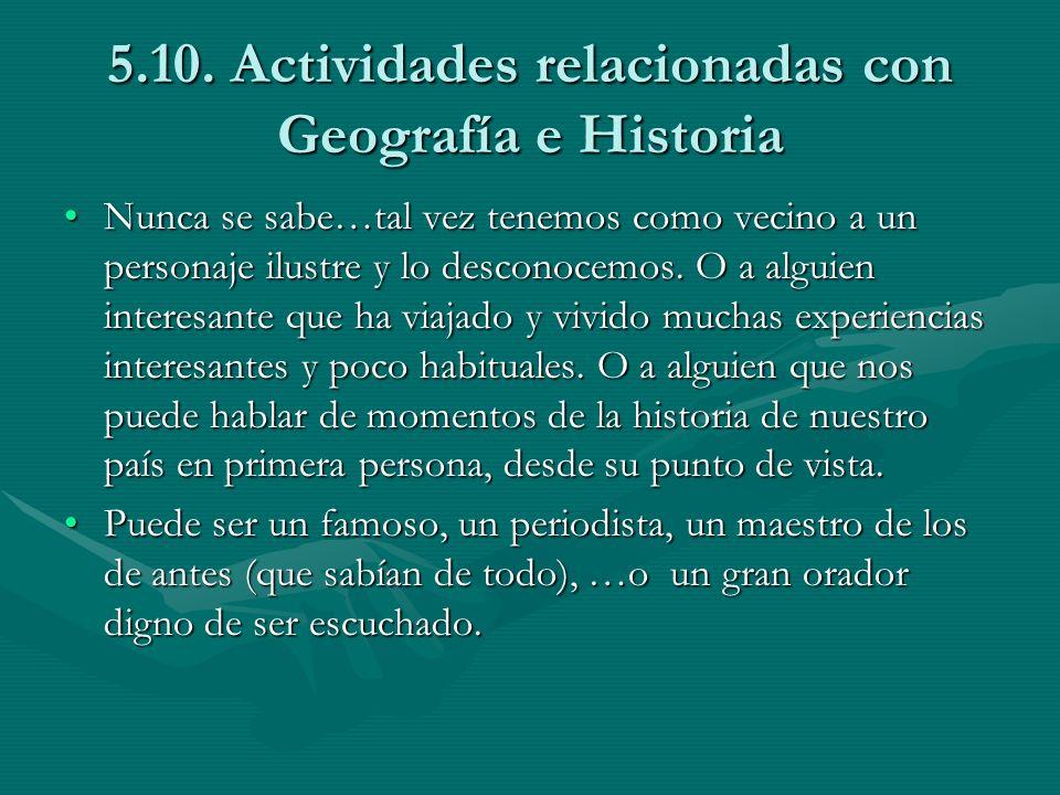 5.10. Actividades relacionadas con Geografía e Historia