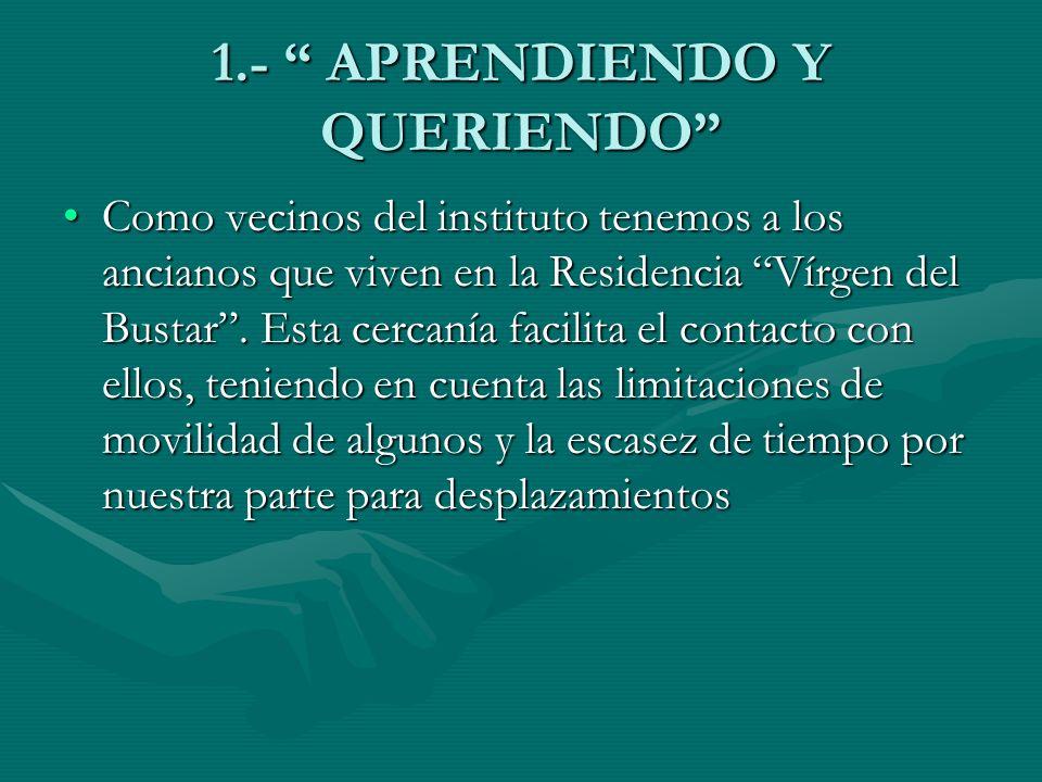 1.- APRENDIENDO Y QUERIENDO