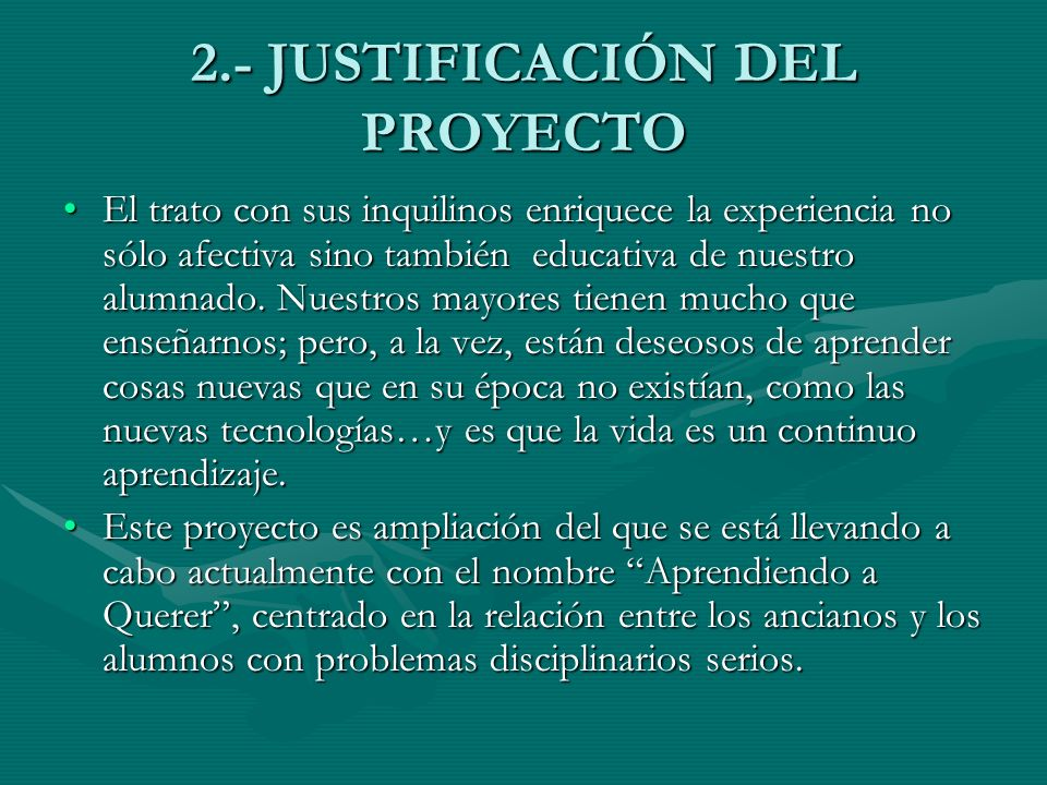 2.- JUSTIFICACIÓN DEL PROYECTO