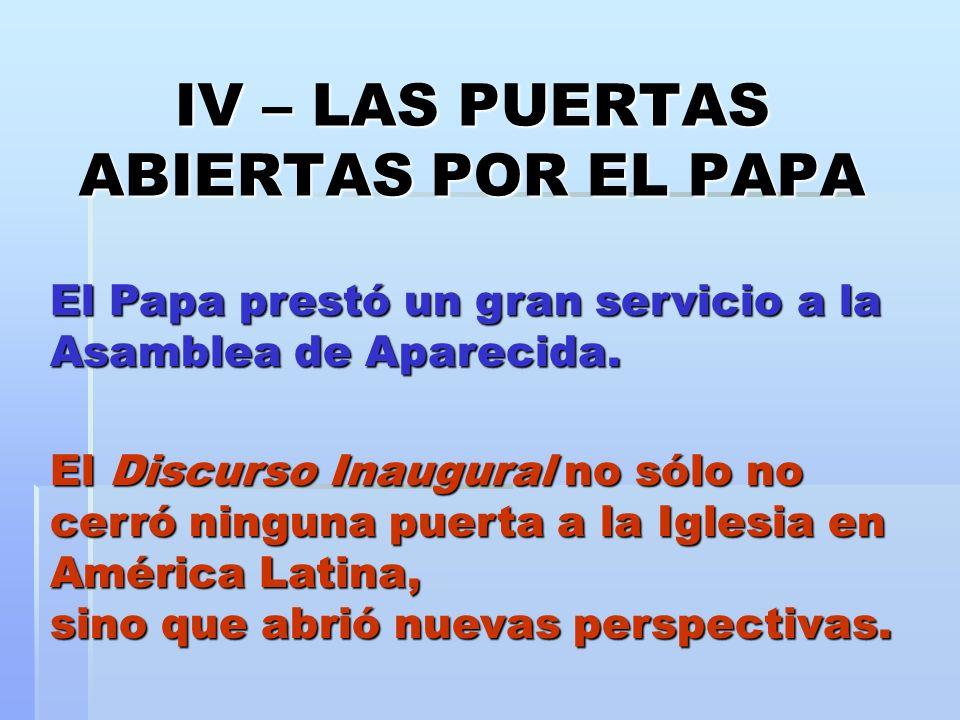 IV – LAS PUERTAS ABIERTAS POR EL PAPA