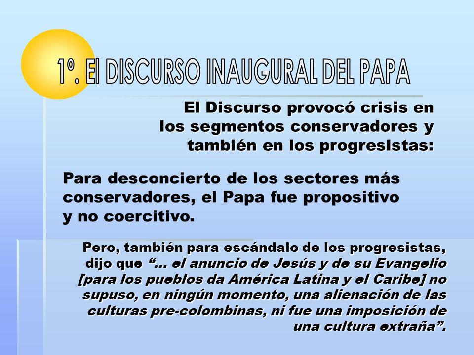 1º. El DISCURSO INAUGURAL DEL PAPA