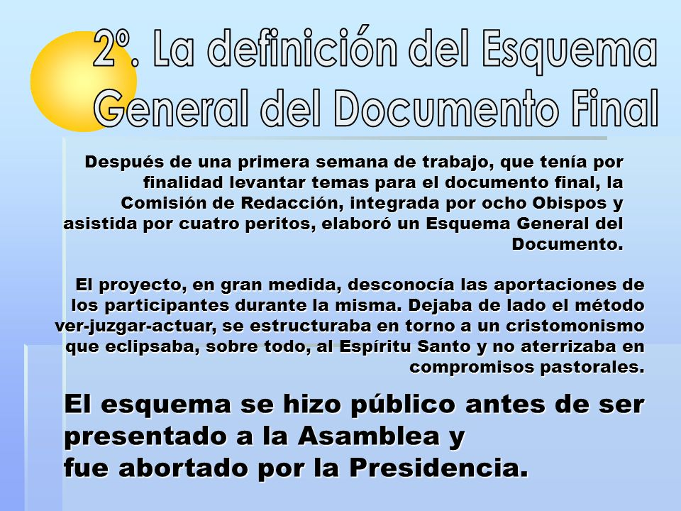 2º. La definición del Esquema General del Documento Final