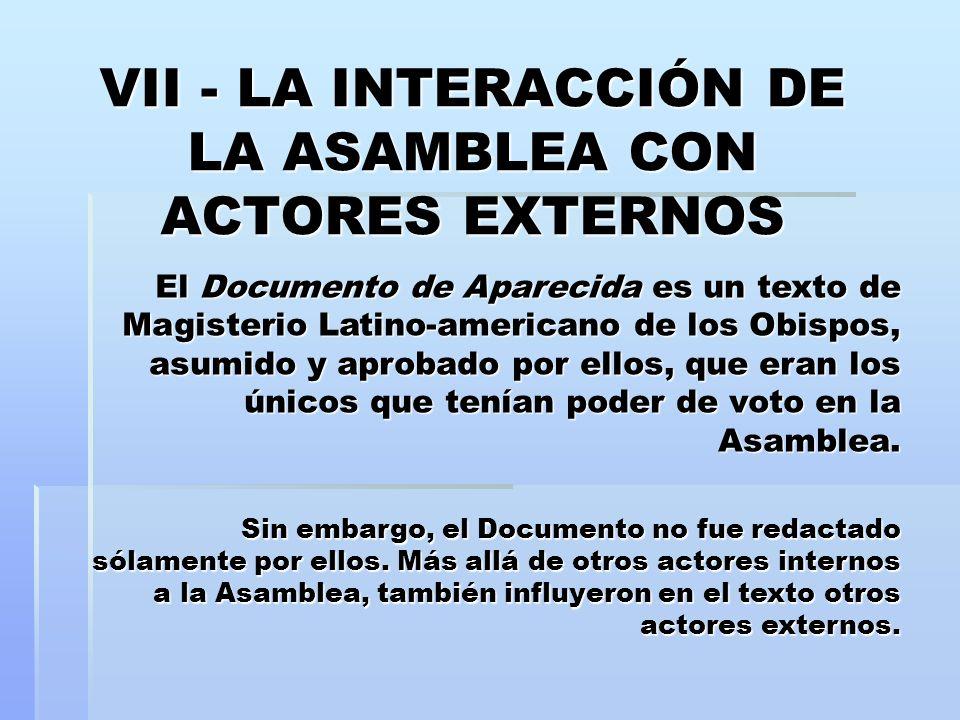 VII - LA INTERACCIÓN DE LA ASAMBLEA CON ACTORES EXTERNOS