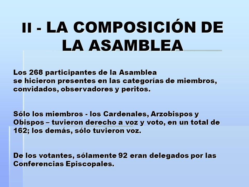 II - LA COMPOSICIÓN DE LA ASAMBLEA