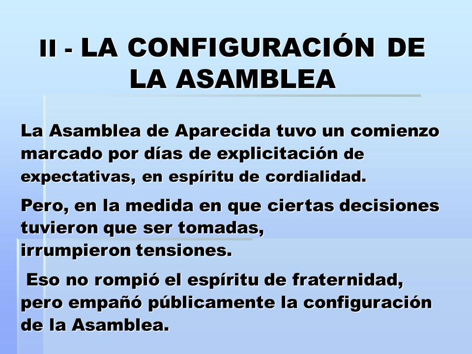 II - LA CONFIGURACIÓN DE LA ASAMBLEA