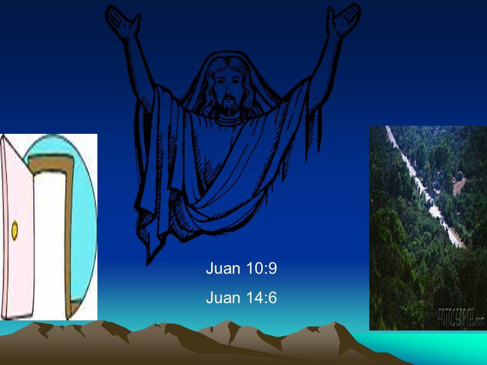 Juan 10:9 Juan 14:6