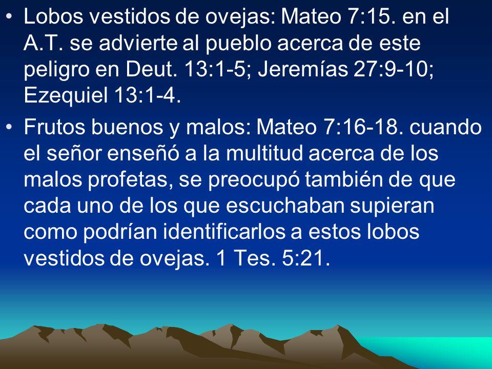 Lobos vestidos de ovejas: Mateo 7:15. en el A. T
