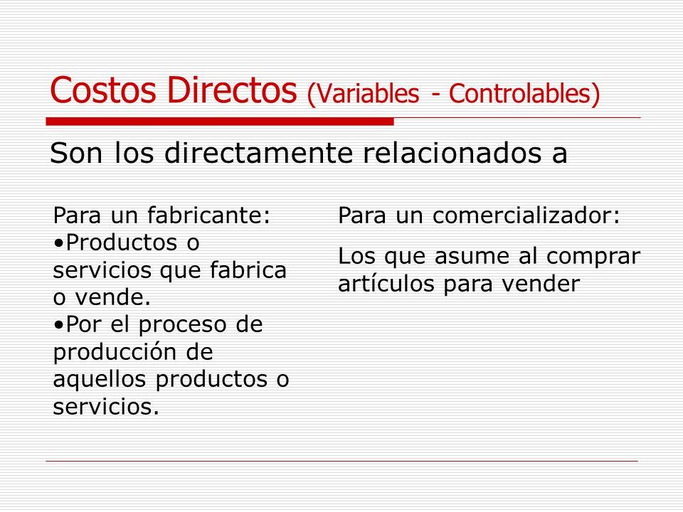 Costos Directos (Variables - Controlables)